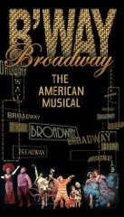 Broadway: The American Musical cover